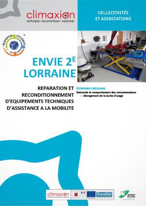 Envie 2e Lorraine : Réparation et reconditionnement d'équipements techniques d'assistance à la mobilité