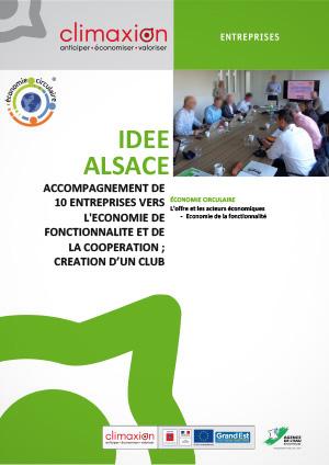 Idée Alsace : Accompagnement de 10 entreprises vers l'économie de fonctionnalité et de la coopération ; création d'un club