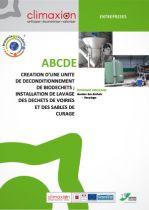 ABCDE : Création d'une unité de déconditionnement de biodéchets, installation de lavage des déchets de voiries et des sables de curage